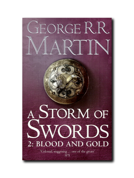 A Storm Of Swords 2: Blood And Gold by George R.R. Martin