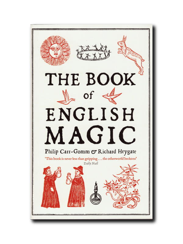 The Book of English Magic by Richard Heygate & Philip Carr-Gomm