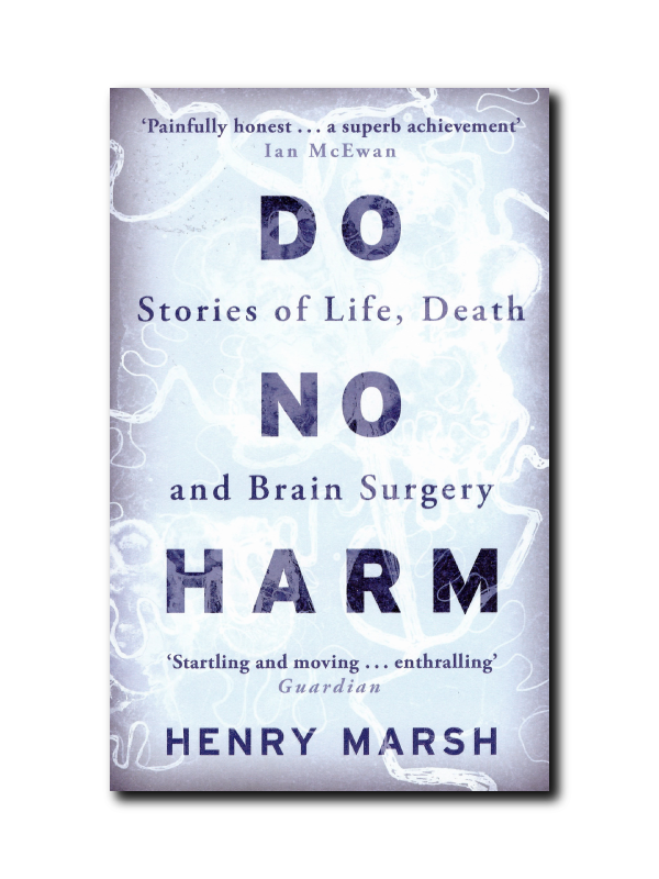 Do No Harm by Henry Marsh