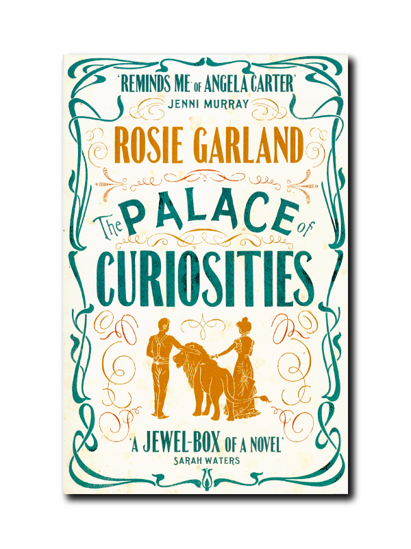 Palace of Curiosities by Rosie Garland