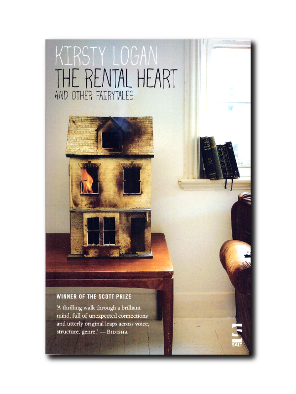 The Rental Heart And Other Fairytales by Kirsty Logan