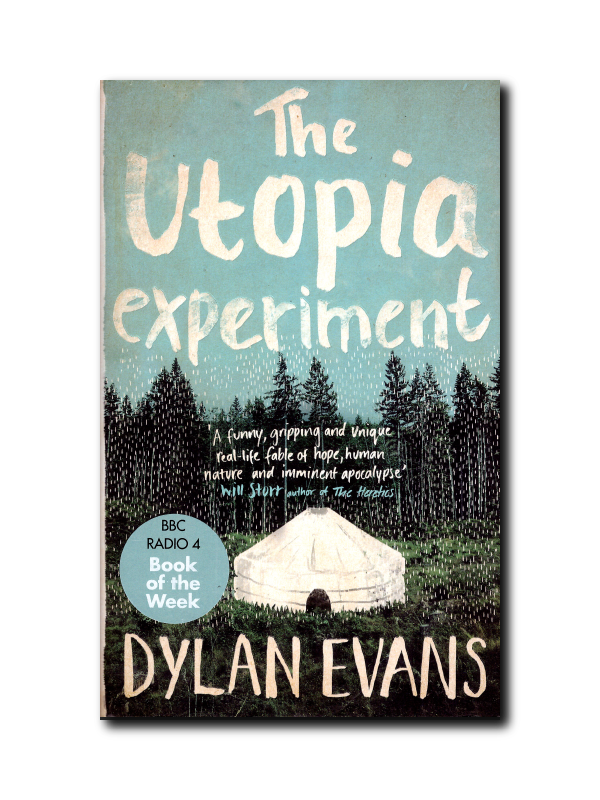 The Utopia Experiment by Dylan Lewis