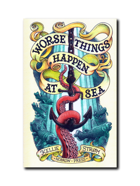 Worse Things Happen at Sea by Kellie Strom