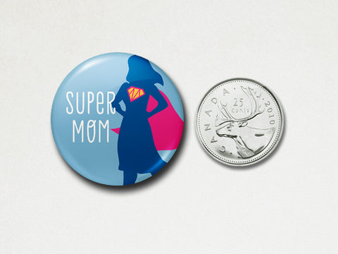 Pinback Button - Super mom - The Imagination Spot - 3
