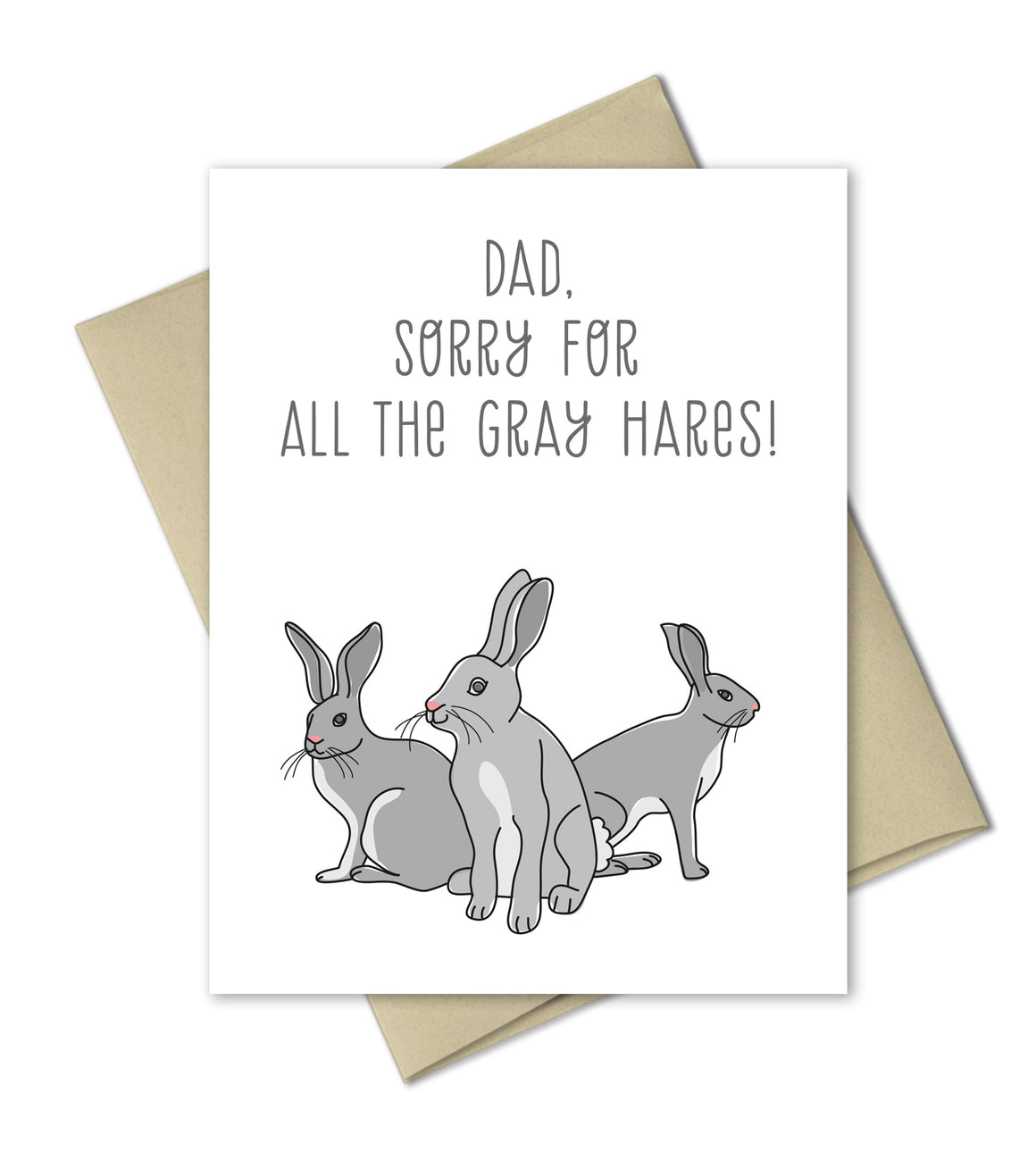 Father's Day Card - Humorous card for dad - Gray Hares - The Imagination Spot