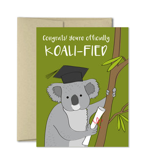 Koali-fied Graduation Card - Congratulations Card by The Imagination Spot