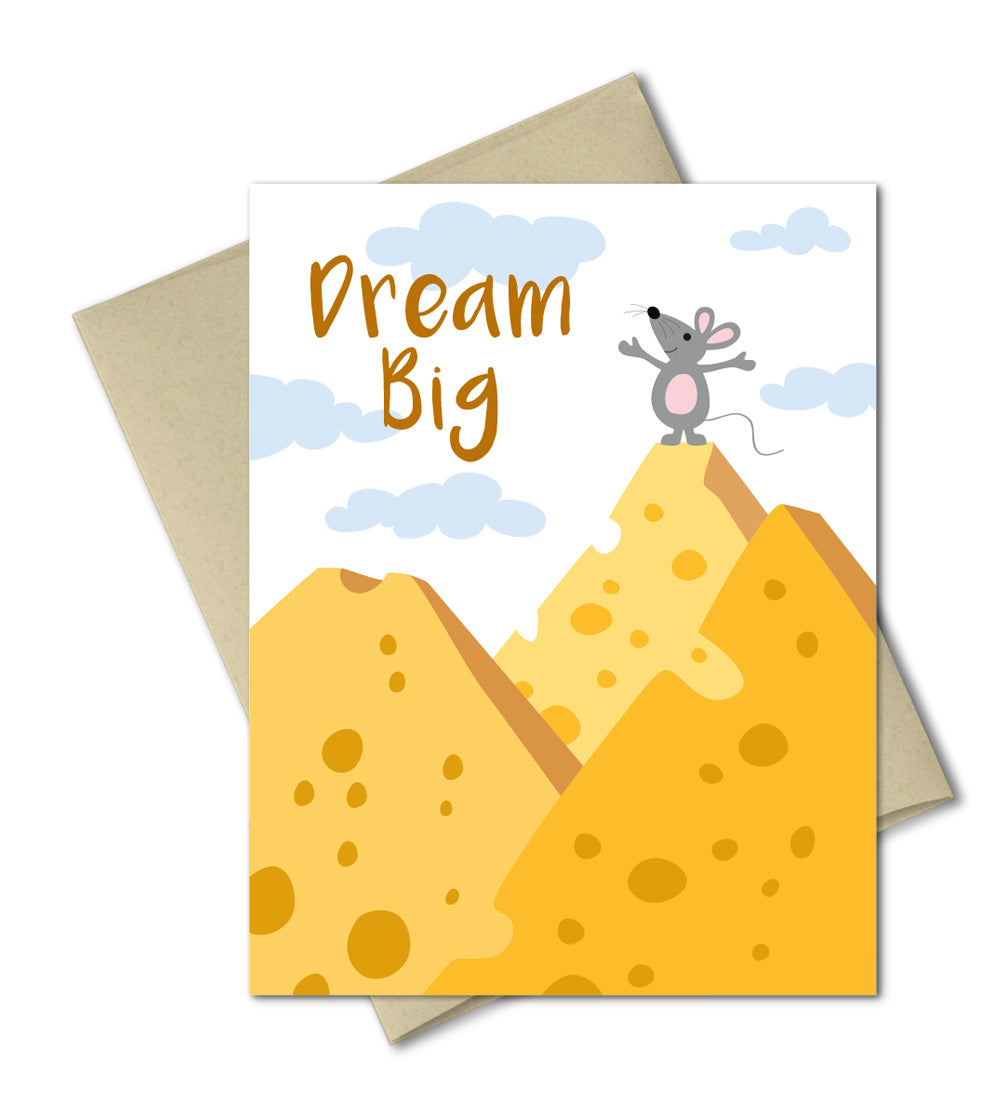 Dream Big - Encouragement Card - Congrats card