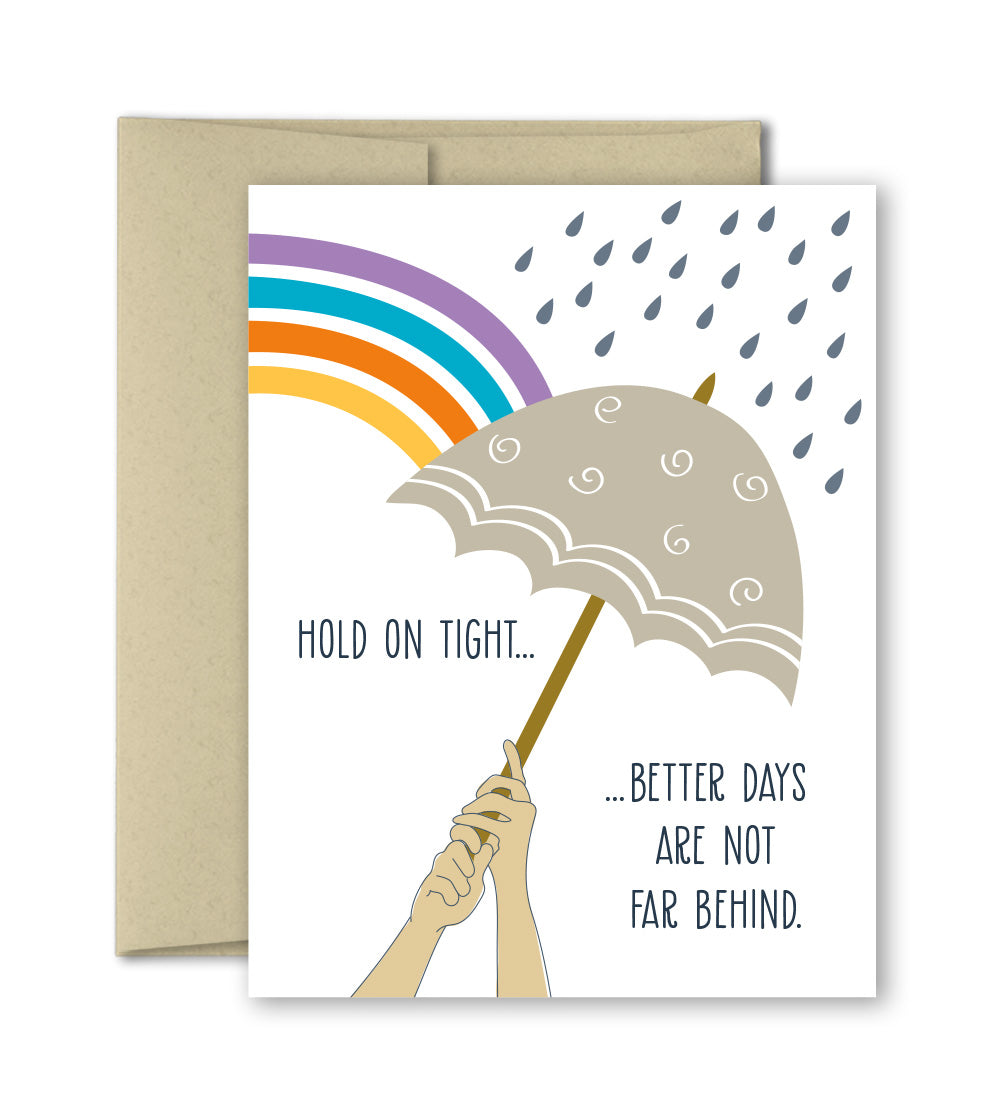 Thinking of you Card - Better Days are not far behind