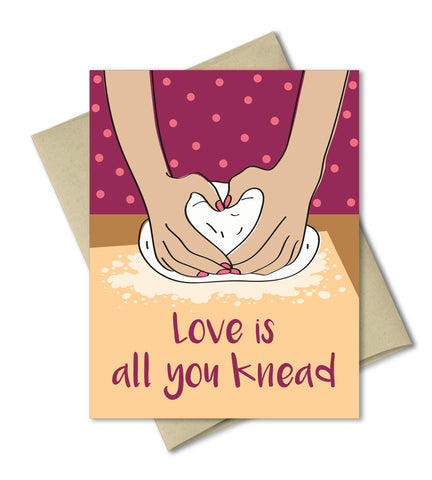 Humorous Love Card - Love is all you knead - Punny Valentines Card