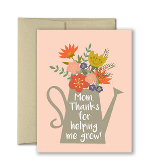 Thanks For Helping Me Grow - Mother's Day Card