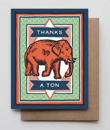 Thanks A Ton Elephant - Greeting Card