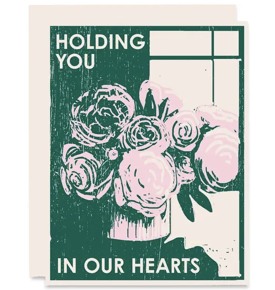Sympathy Card - Holding You In Our Hearts