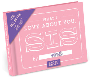 What I Love About Sis - Fill-in Gift Book