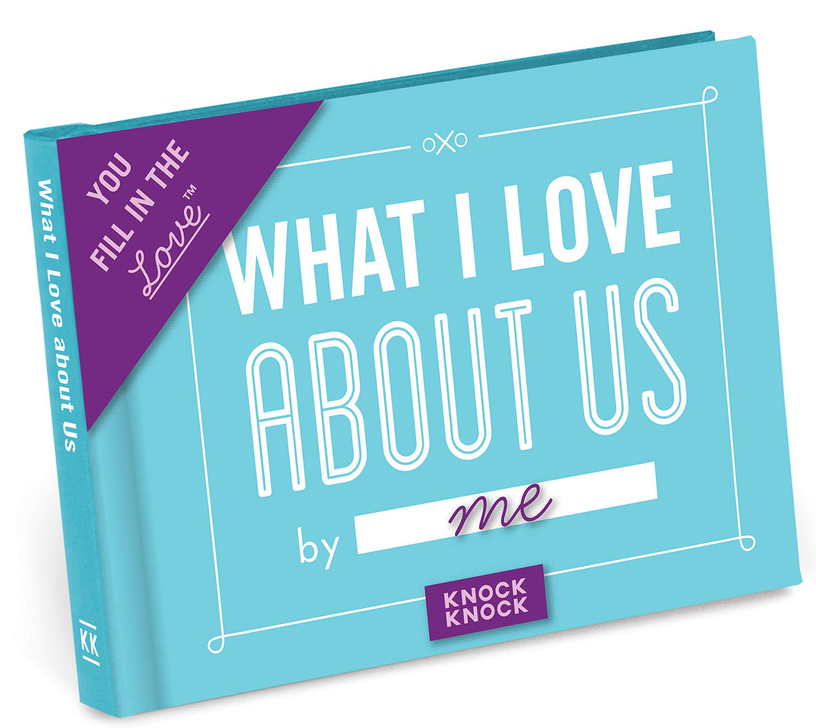 What I Love About Us - Fill-in Gift Book