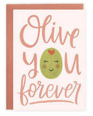 Olive You Forever - Love Card