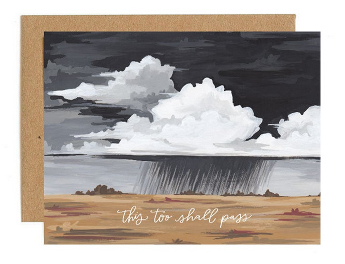 This too shall Pass - Thinking of you card