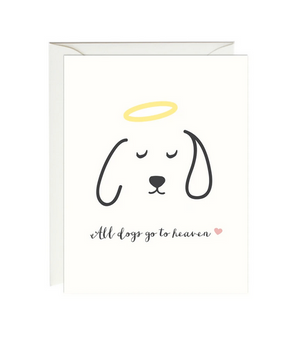All Dogs Go To Heaven - Sympathy Card