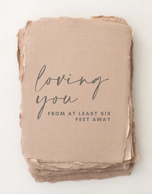 Loving you from six feet away - Covid Love Friendship Card
