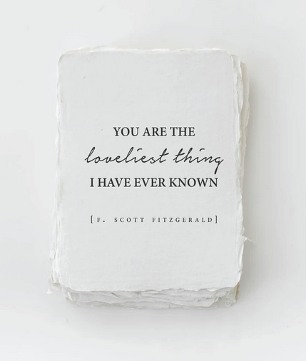 You're the Loveliest Thing - Love Friendship Card
