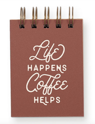 Mini Jotters - Life Happens Coffee Helps