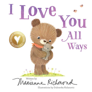 I Love You All Ways - Board Book