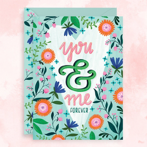 You & Me Forever - Anniversary Card