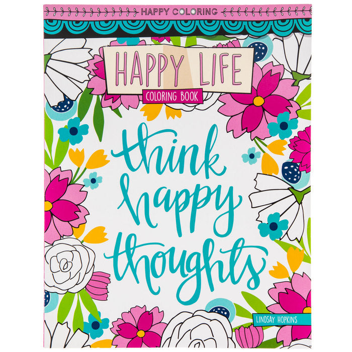 Adult coloring Book - Think Happy Thoughts