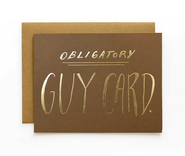 Obligatory Guy Card - Greeting Card