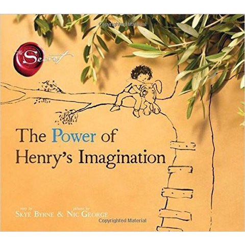 The Power of Henry's Imagination by Skye Byrne & Nic George