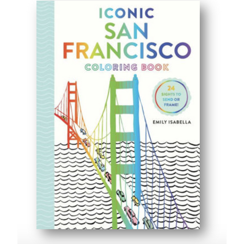 Iconic San Francisco Coloring Book by Emily Isabella