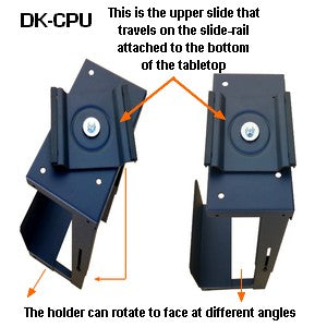 D-CPU-DK CPU sliding holder for under desk or table with rotation. Slide your CPU platform under the table