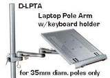 DLPTA Laptop Arm & Tray for 35 mm Poles - Without the pole - Oceanpointe Distributors Corporation