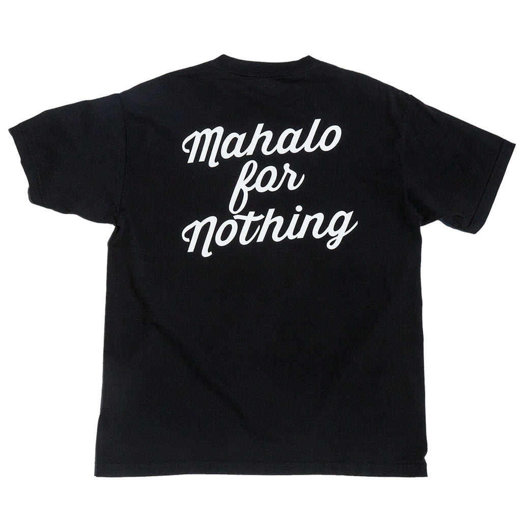 MAHALO FOR NOTHING TEE OVERDYED PIGMENT BLACK
