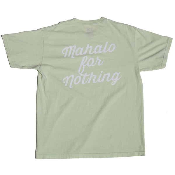 MAHALO FOR NOTHING TEE OVERDYED KEY BUMP LIME