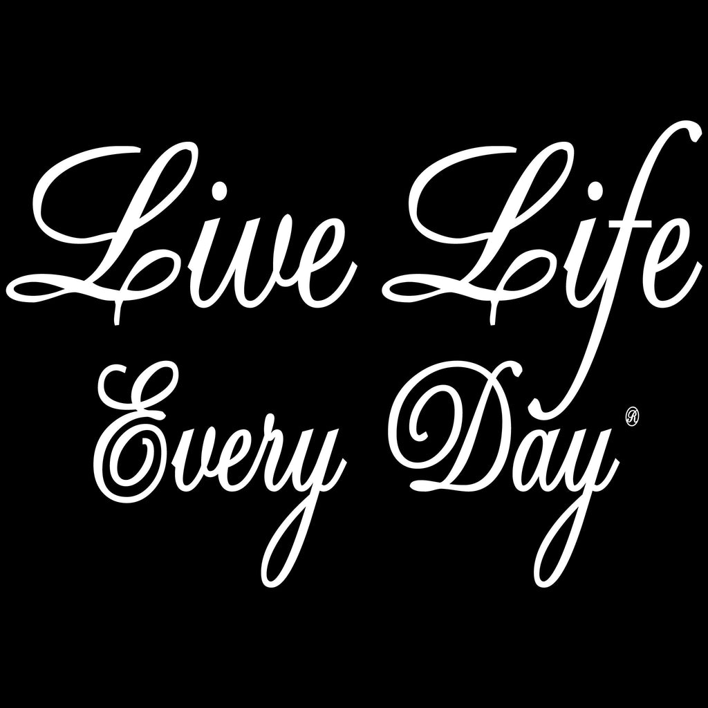 Live Life Every Day The First Lady Design