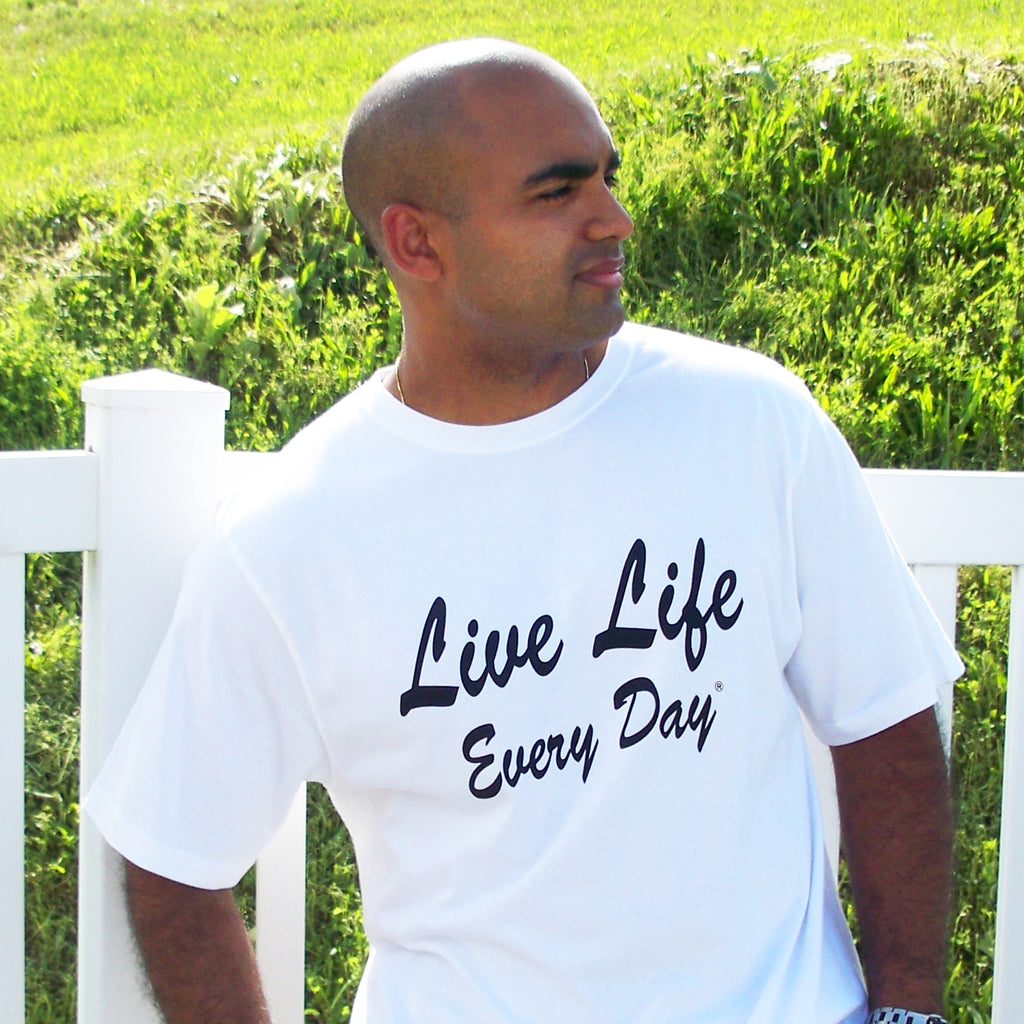 Live Life Every Day - The Pledge TShirt Front
