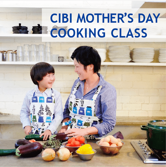 CIBI - MOTHER'S DAY COOKING CLASS