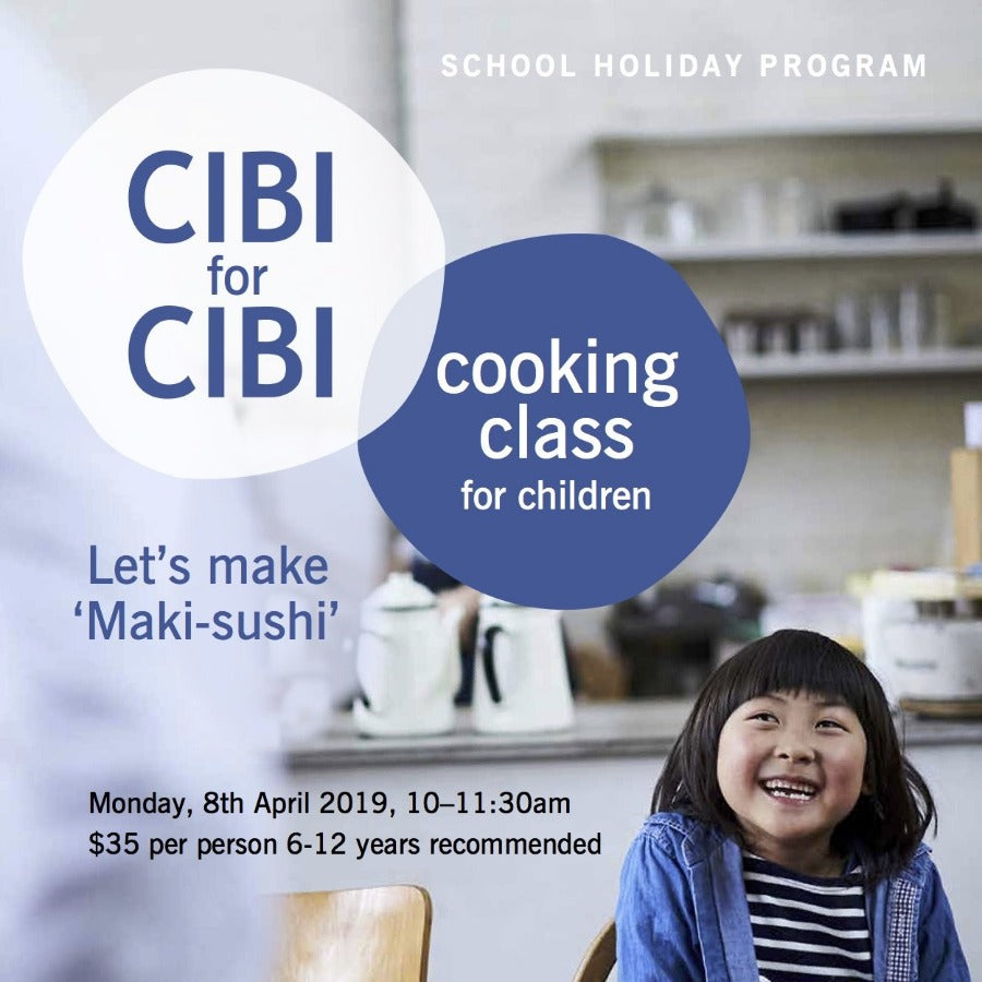 "WORKSHOP - CIBI for CIBI Cooking Class for children ""Maki-sushi"""