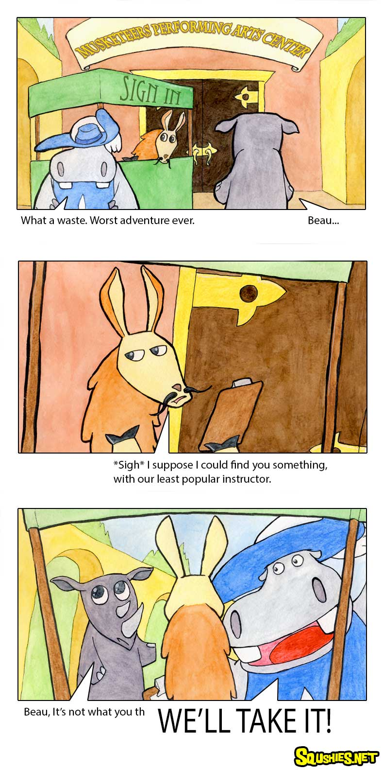The Squshies web comic! Read about the adventures of Beauregard the Hippo and Reginald the Rhino - Three Musketeers - Week 4