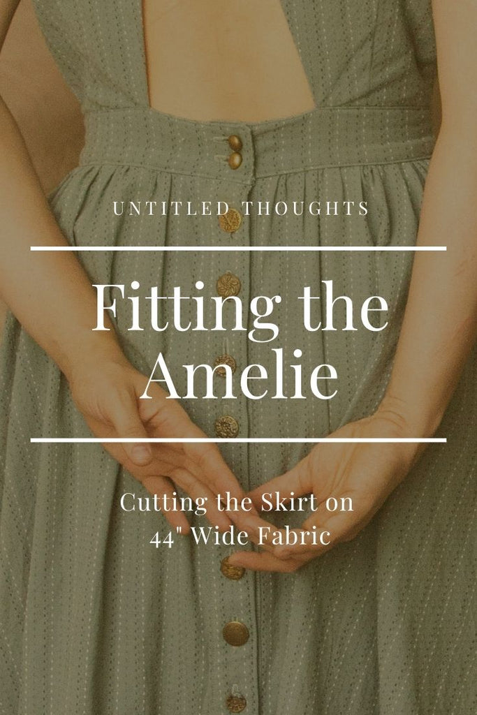 "Amelie Dress: Cutting Your Skirt on 44"" Wide Fabric"