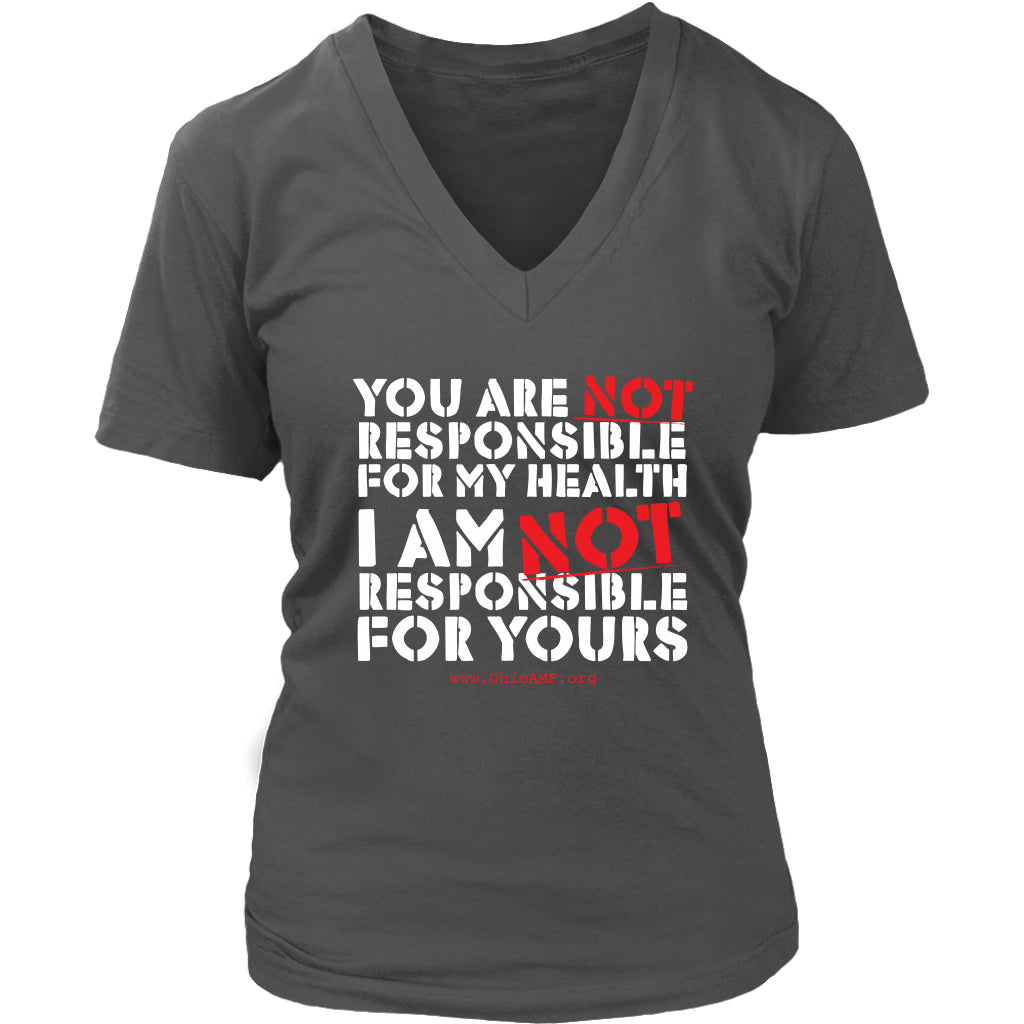 OAMF - You Are NOT Responsible for My Health - Women's V-Neck Tee