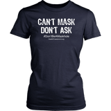 HFLA - Can't Mask Don't Ask - Women's Shirt