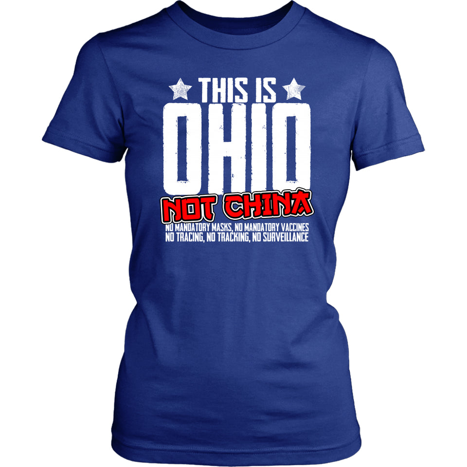 This is Ohio Not China - Women's Tee