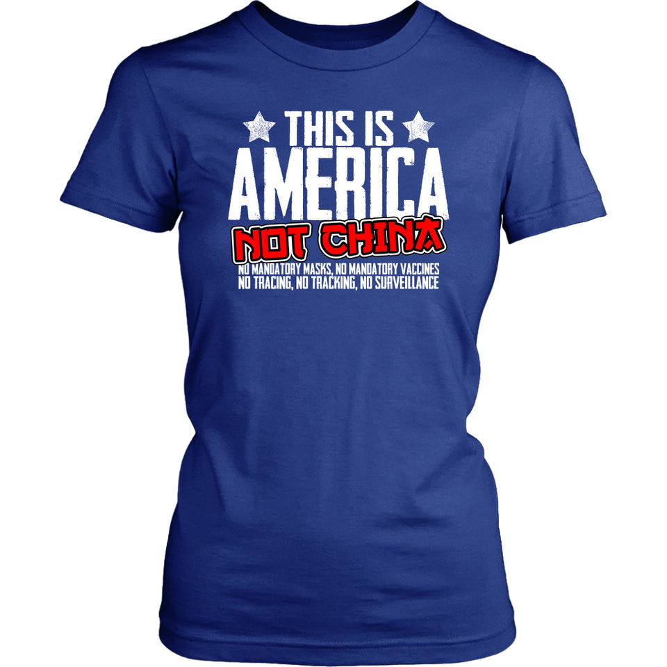This is America Not China - Women's Tee