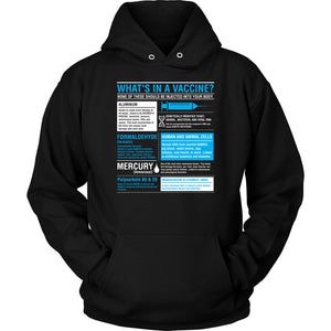 What's in a Vaccine - Hoodie