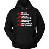 No Hybrid Learning No New Normal for Schools - Hoodie