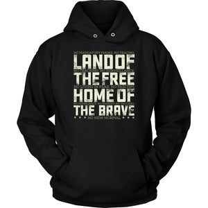 Land of the Free Home of the Brave - Hoodie