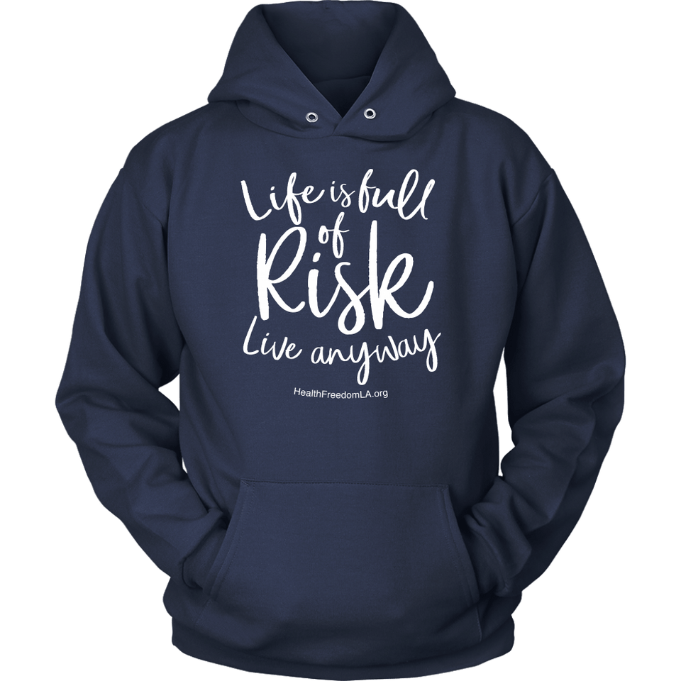 HFLA - Life is Full of Risk Live Anyway - Hoodie