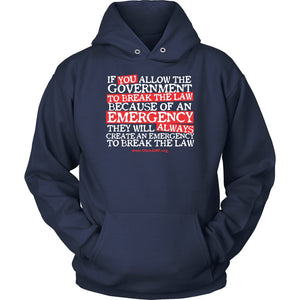 OAMF - Government Will Create Emergency to Break the Law - Hoodie