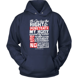 OAMF - No One Has the Right to Penetrate My Body - Hoodie